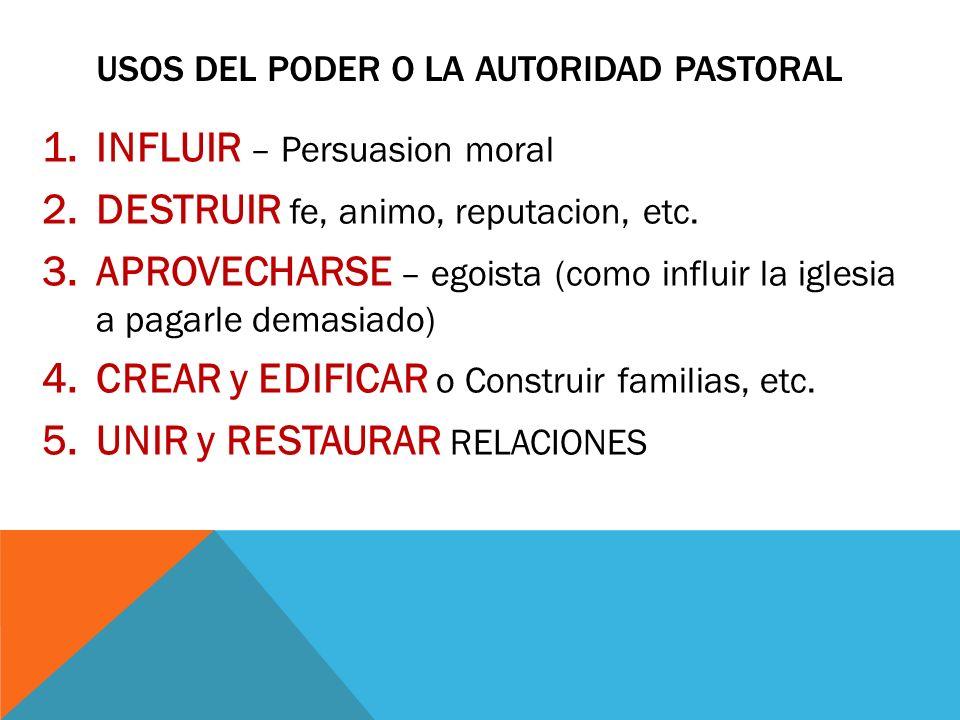 Usos del poder o la autoridad pastoral