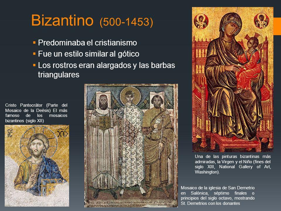 Bizantino (500-1453) Predominaba el cristianismo