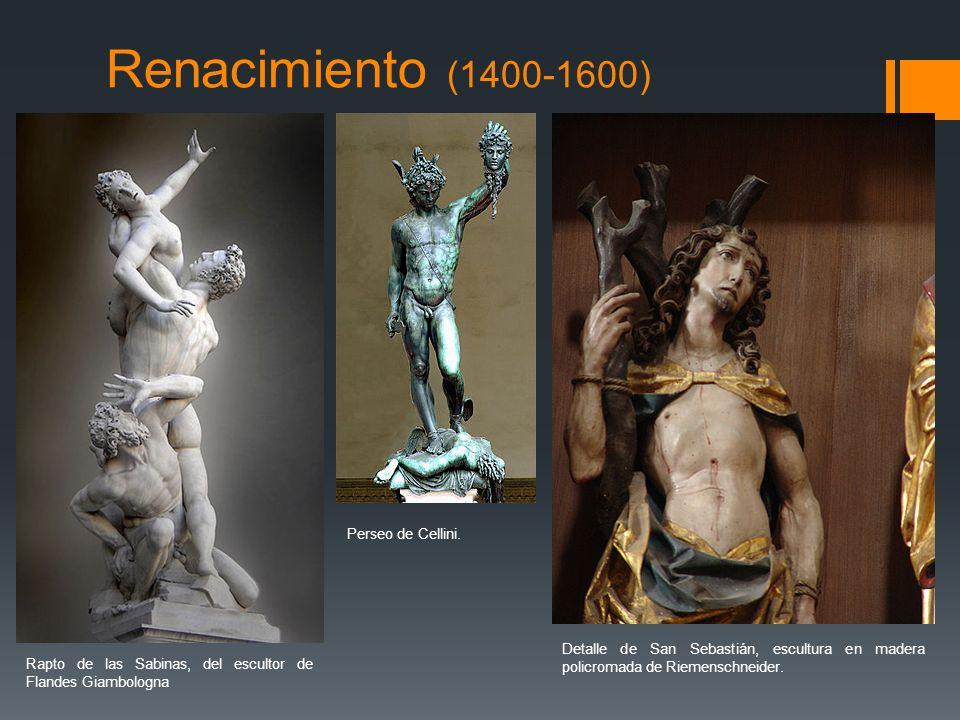Renacimiento (1400-1600) Perseo de Cellini.