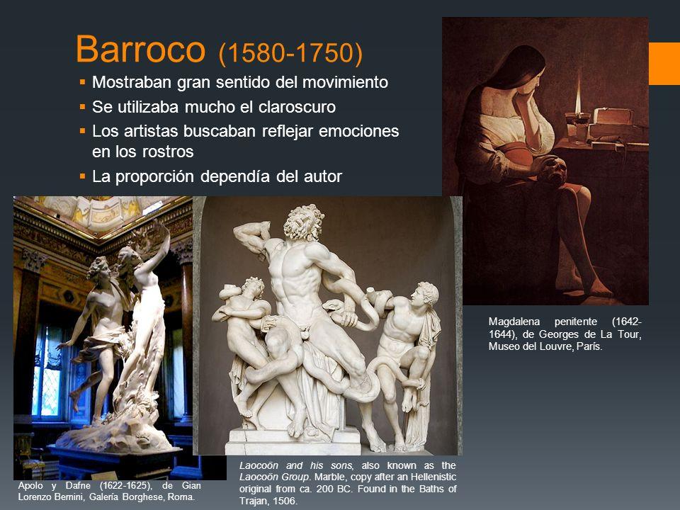 Barroco (1580-1750) Mostraban gran sentido del movimiento