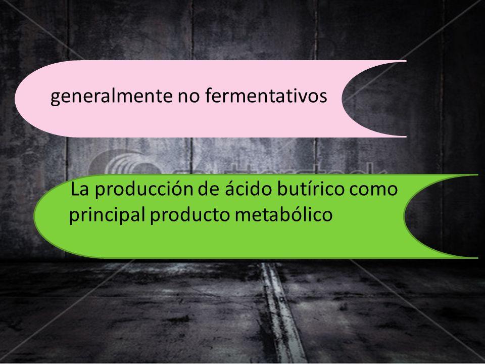 generalmente no fermentativos