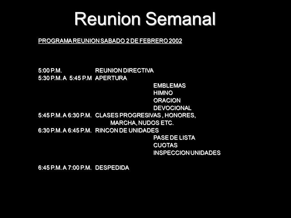 Reunion Semanal PROGRAMA REUNION SABADO 2 DE FEBRERO 2002