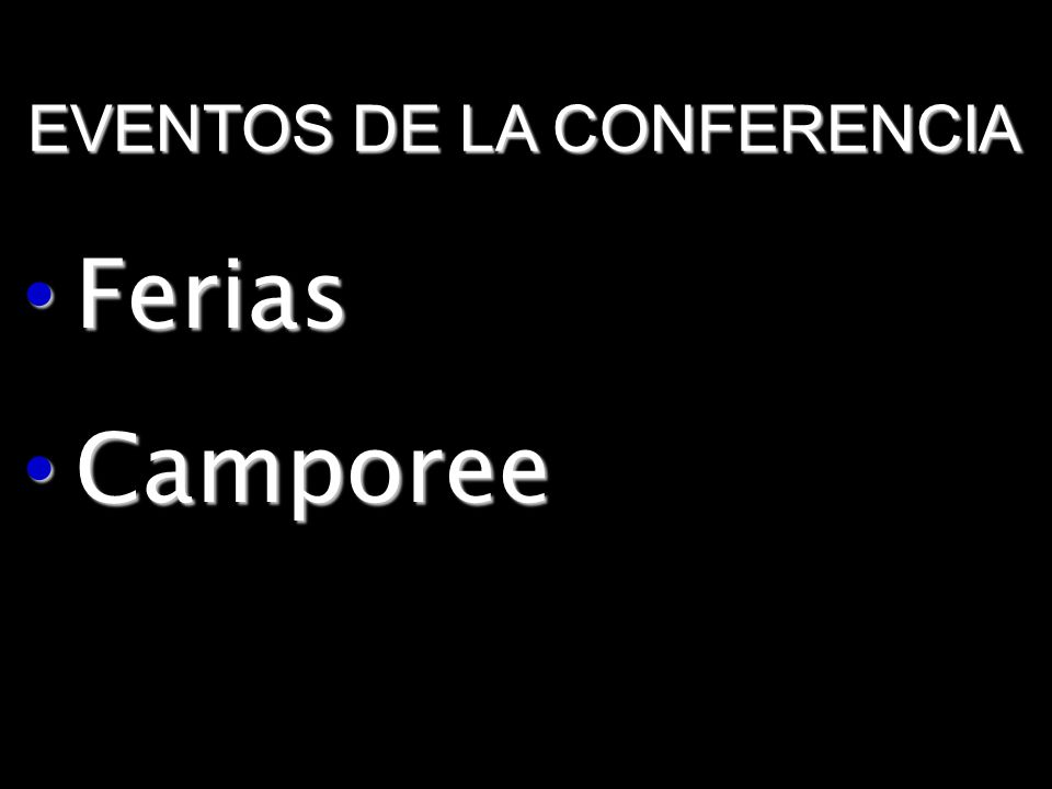 EVENTOS DE LA CONFERENCIA