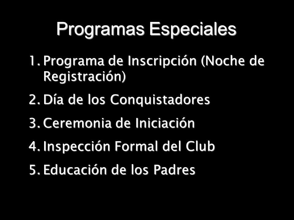 Programas Especiales Programa de Inscripción (Noche de Registración)
