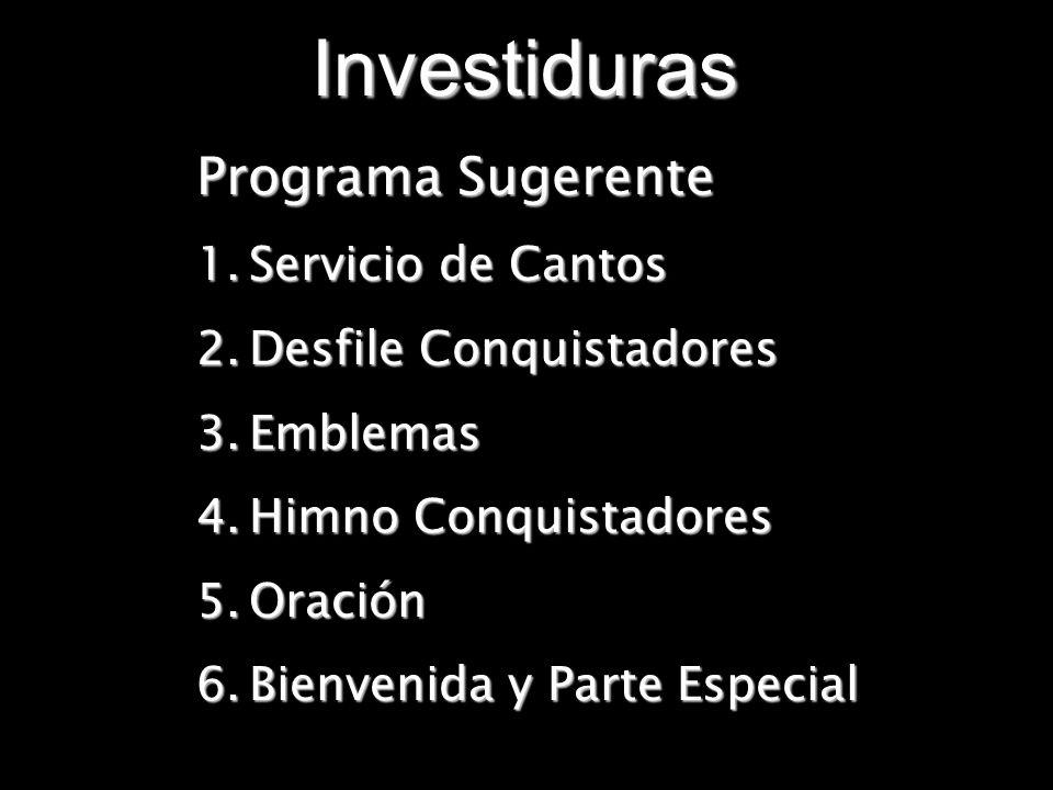 Investiduras Programa Sugerente Servicio de Cantos
