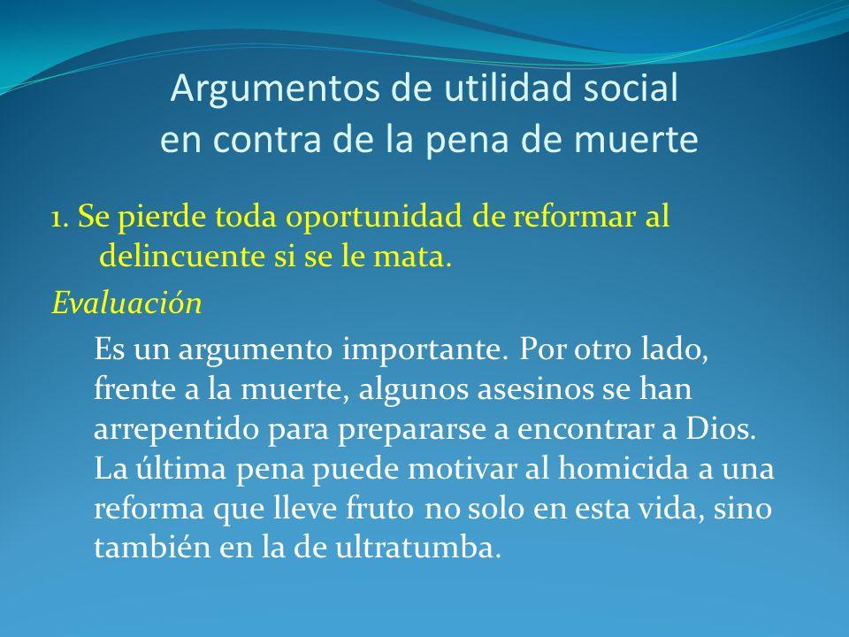 Argumentos de utilidad social en contra de la pena de muerte