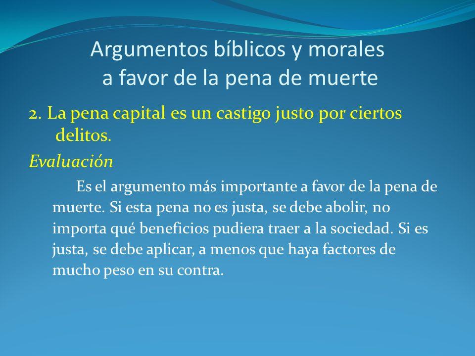 Argumentos bíblicos y morales a favor de la pena de muerte