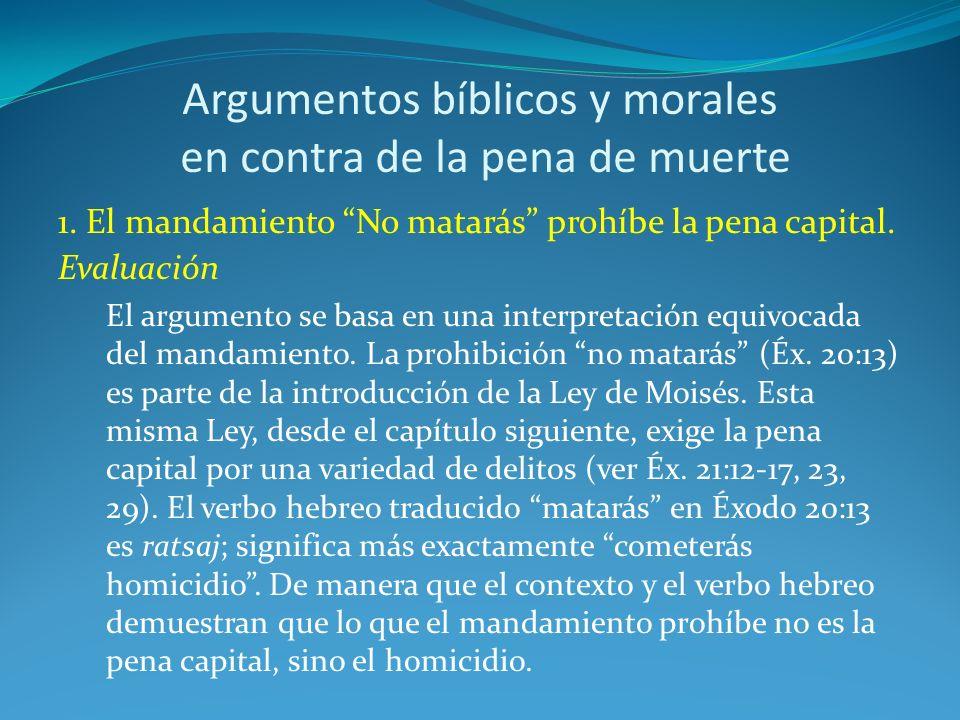 Argumentos bíblicos y morales en contra de la pena de muerte