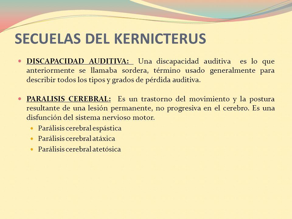 SECUELAS DEL KERNICTERUS
