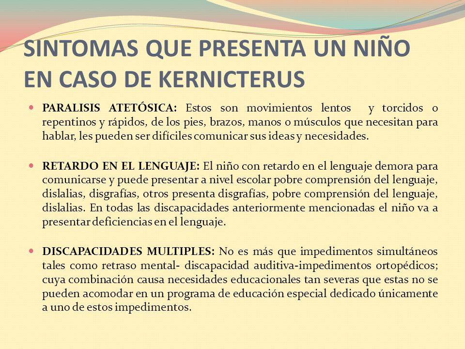 SINTOMAS QUE PRESENTA UN NIÑO EN CASO DE KERNICTERUS