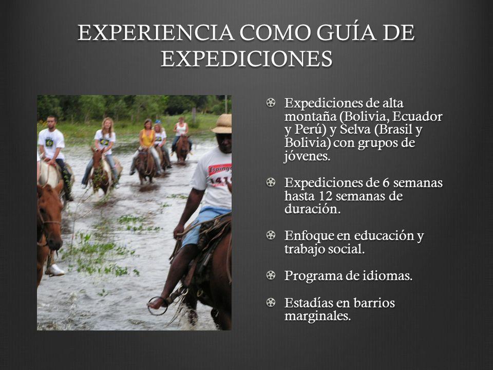 EXPERIENCIA COMO GUÍA DE EXPEDICIONES