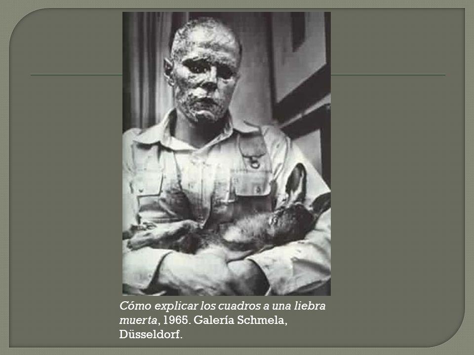 Cómo explicar los cuadros a una liebra muerta, 1965