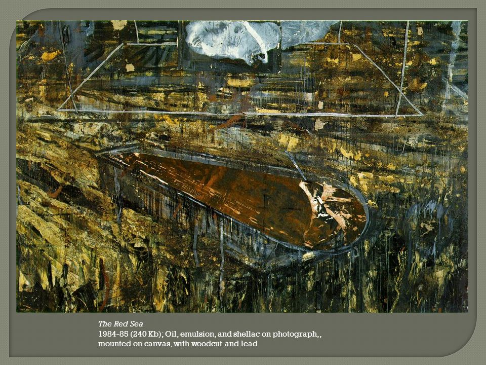 The Red Sea 1984-85 (240 Kb); Oil, emulsion, and shellac on photograph,, mounted on canvas, with woodcut and lead