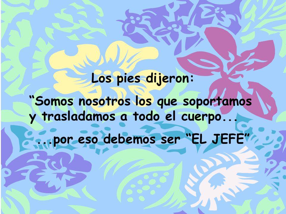 ...por eso debemos ser EL JEFE