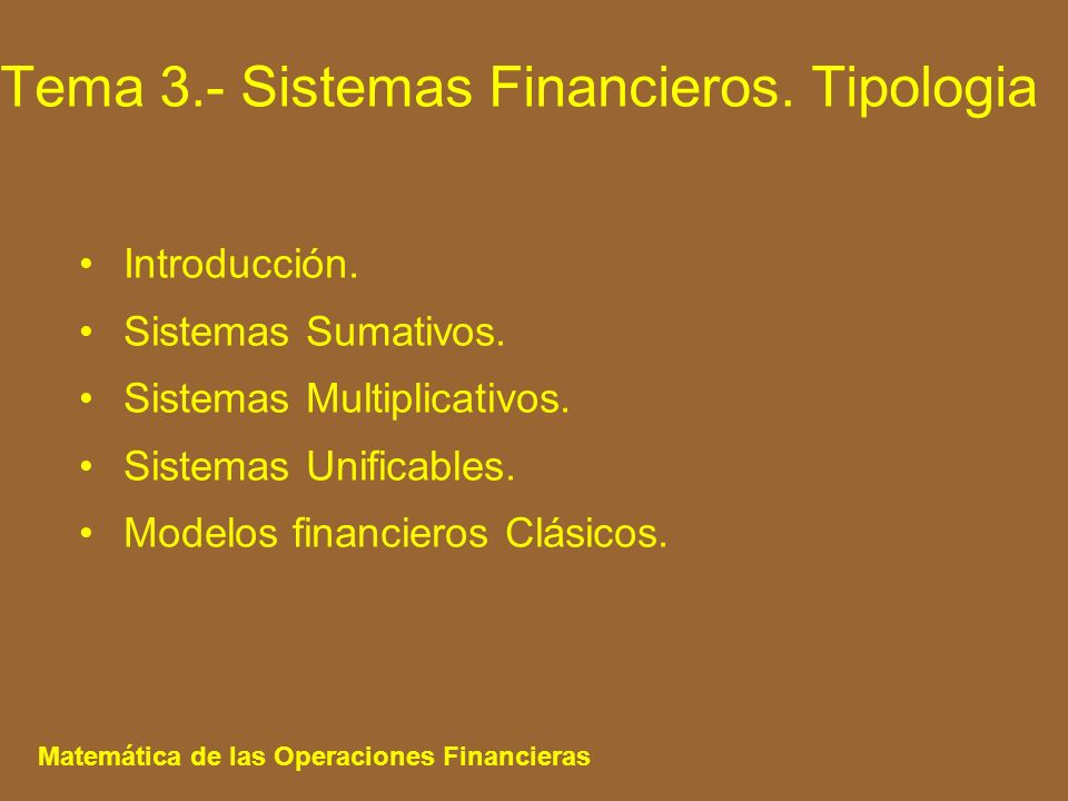 Tema 3.- Sistemas Financieros. Tipologia