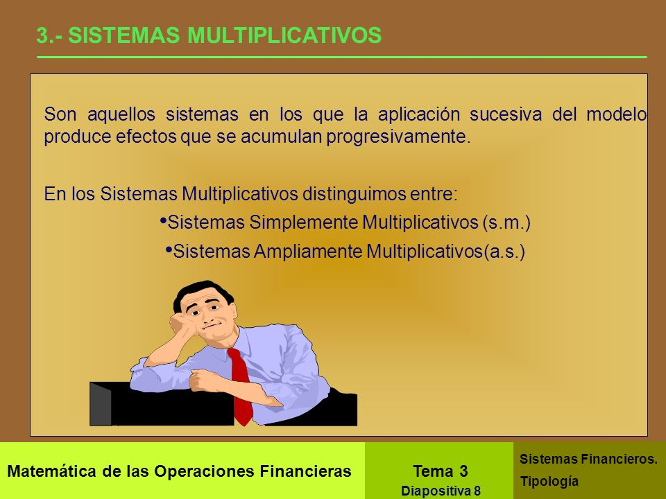 3.- SISTEMAS MULTIPLICATIVOS