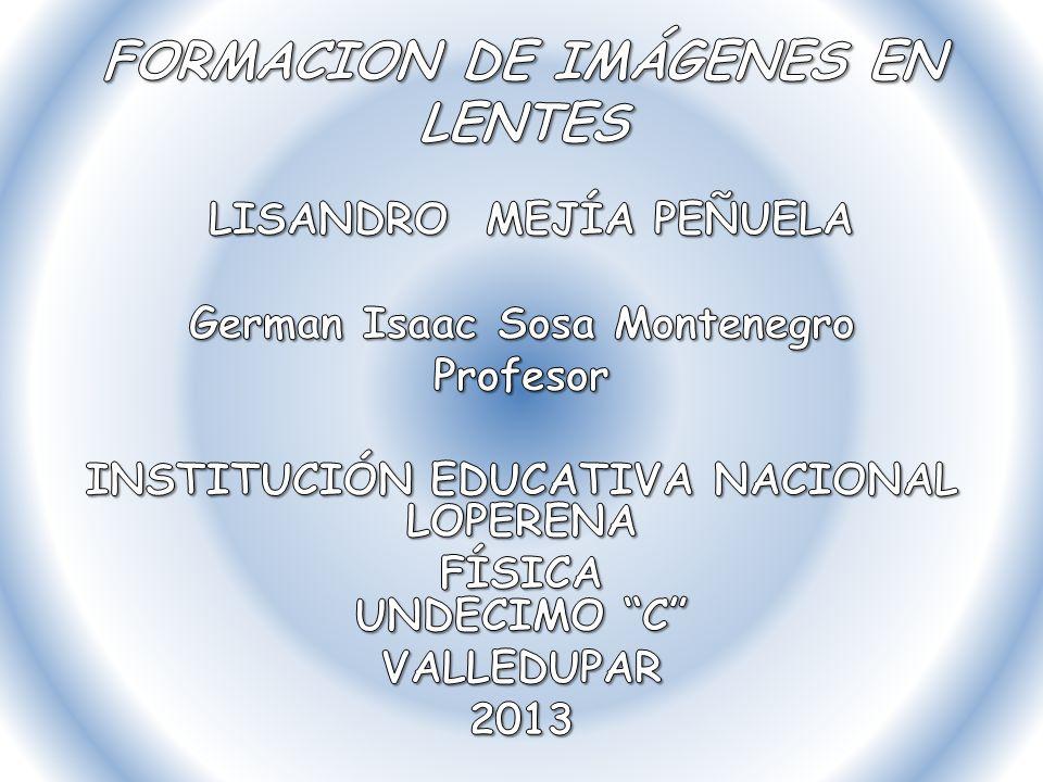 FORMACION DE IMÁGENES EN LENTES