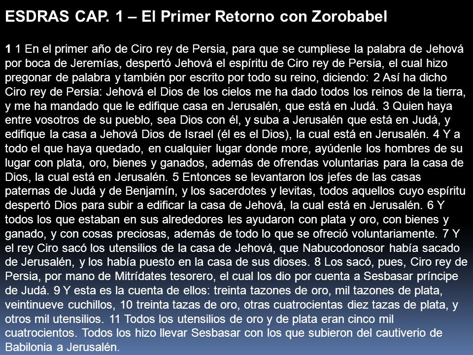 ESDRAS CAP. 1 – El Primer Retorno con Zorobabel
