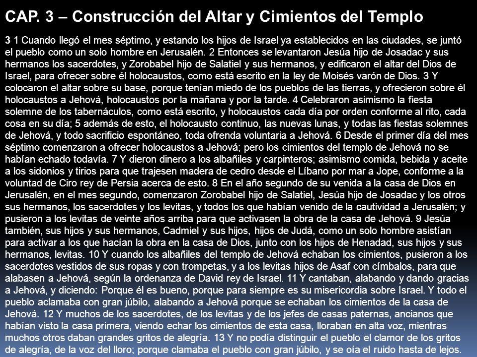 CAP. 3 – Construcción del Altar y Cimientos del Templo