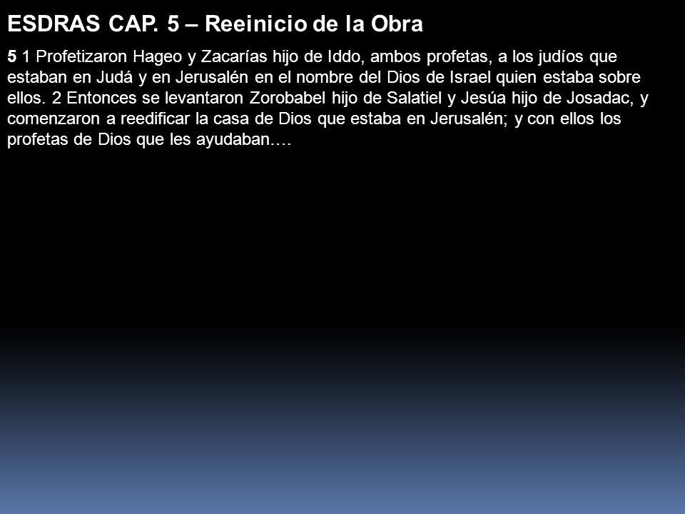 ESDRAS CAP. 5 – Reeinicio de la Obra