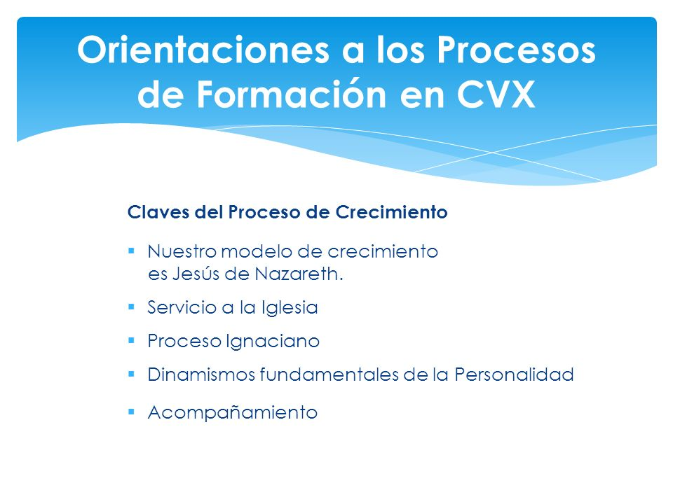 Orientaciones a los Procesos de Formación en CVX