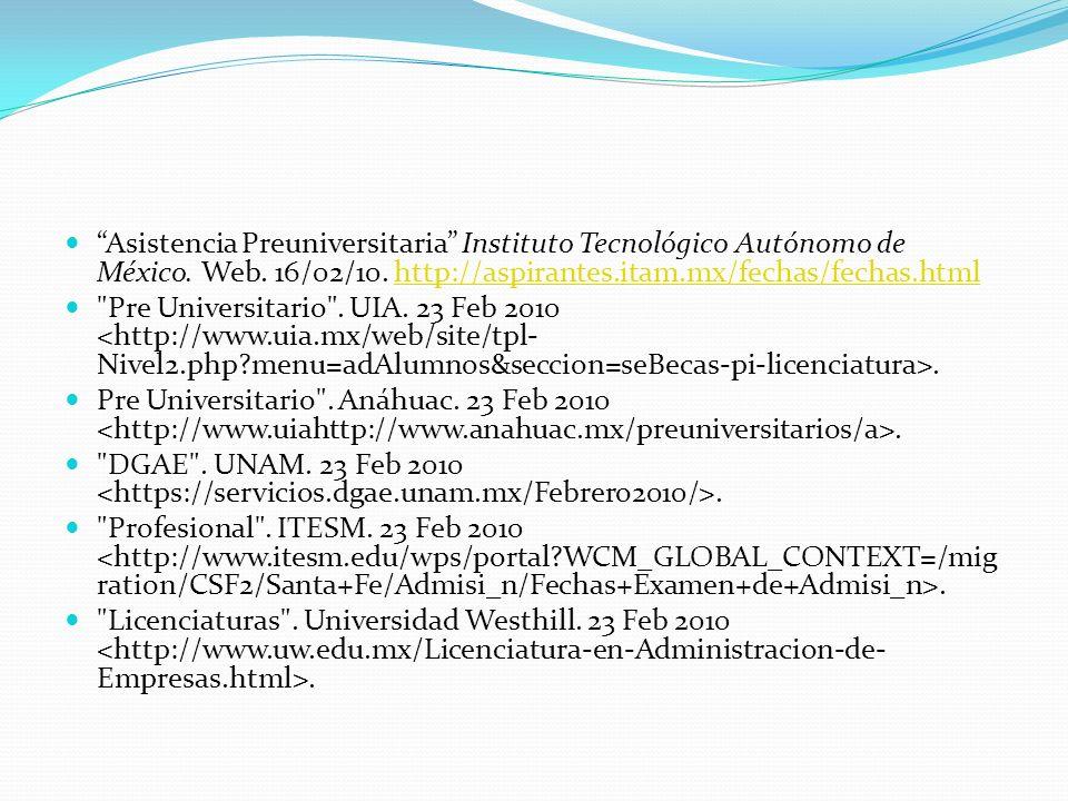 Asistencia Preuniversitaria Instituto Tecnológico Autónomo de México