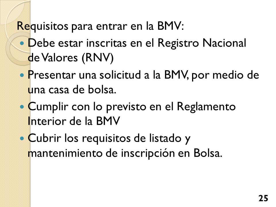 Requisitos para entrar en la BMV: