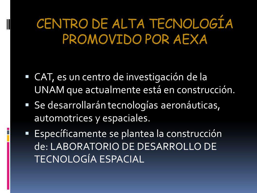 CENTRO DE ALTA TECNOLOGÍA PROMOVIDO POR AEXA
