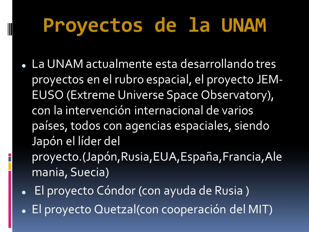 Proyectos de la UNAM