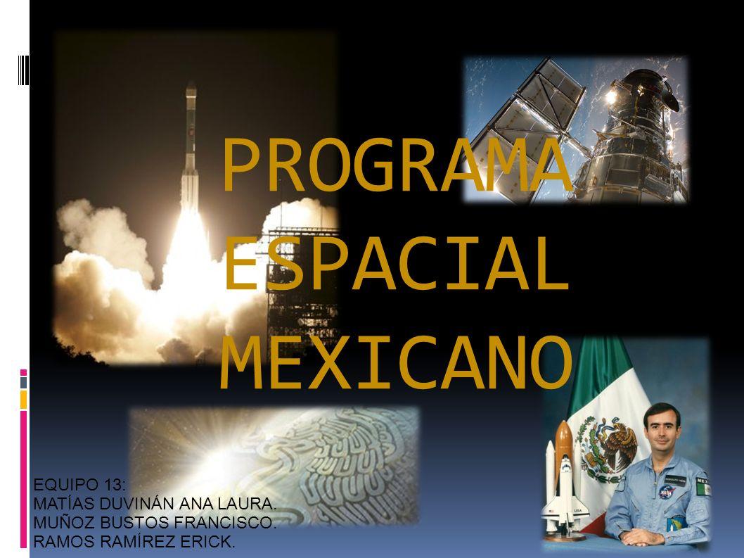 PROGRAMA ESPACIAL MEXICANO