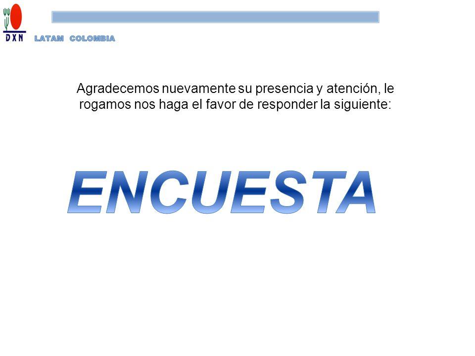 LATAM COLOMBIA Agradecemos nuevamente su presencia y atención, le rogamos nos haga el favor de responder la siguiente: