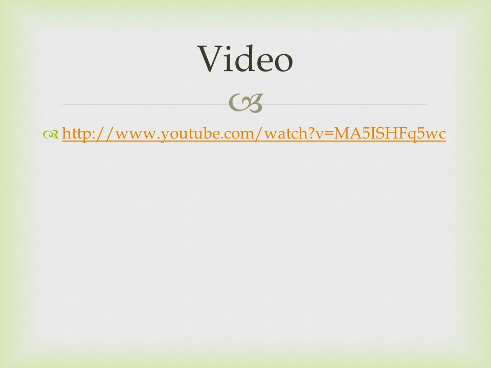Video http://www.youtube.com/watch v=MA5ISHFq5wc