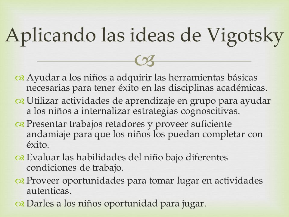 Aplicando las ideas de Vigotsky