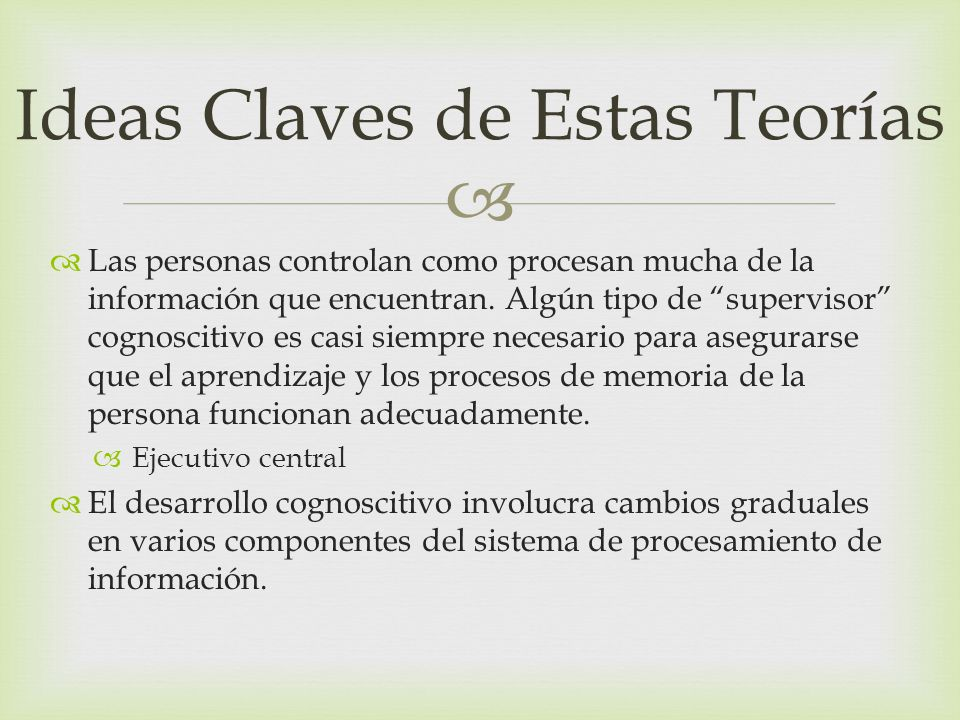 Ideas Claves de Estas Teorías