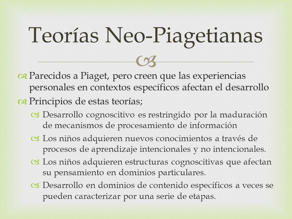 Teorías Neo-Piagetianas