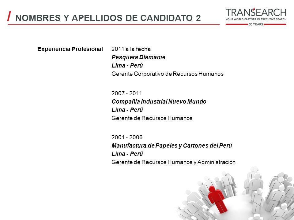 NOMBRES Y APELLIDOS DE CANDIDATO 2
