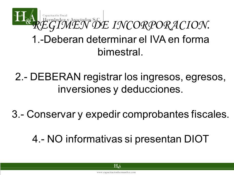 REGIMEN DE INCORPORACION.
