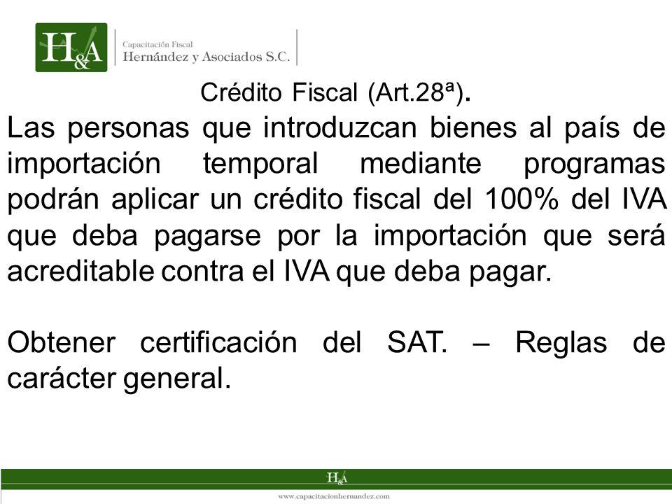 Obtener certificación del SAT. – Reglas de carácter general.