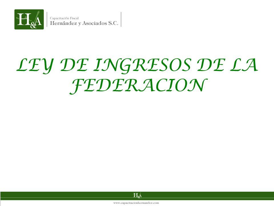 LEY DE INGRESOS DE LA FEDERACION