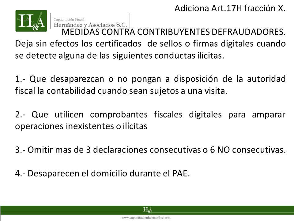Adiciona Art.17H fracción X.