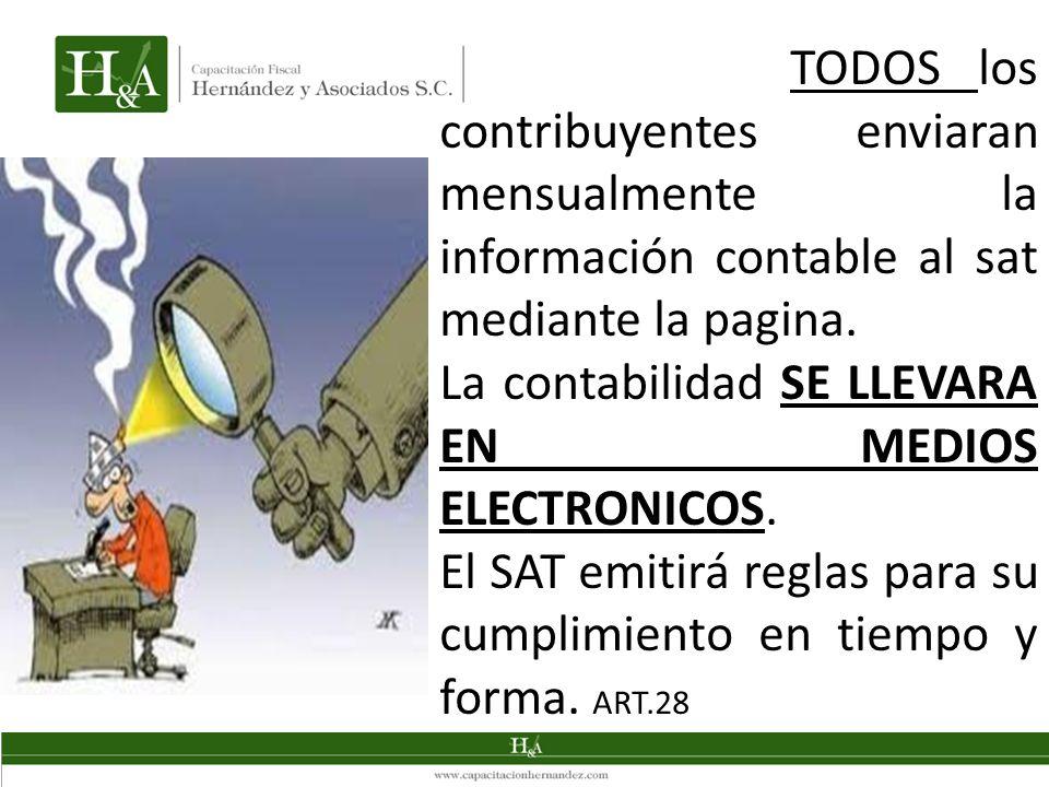 La contabilidad SE LLEVARA EN MEDIOS ELECTRONICOS.