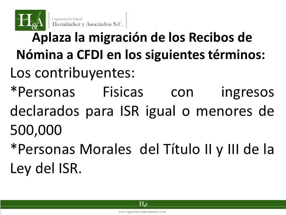 *Personas Morales del Título II y III de la Ley del ISR.