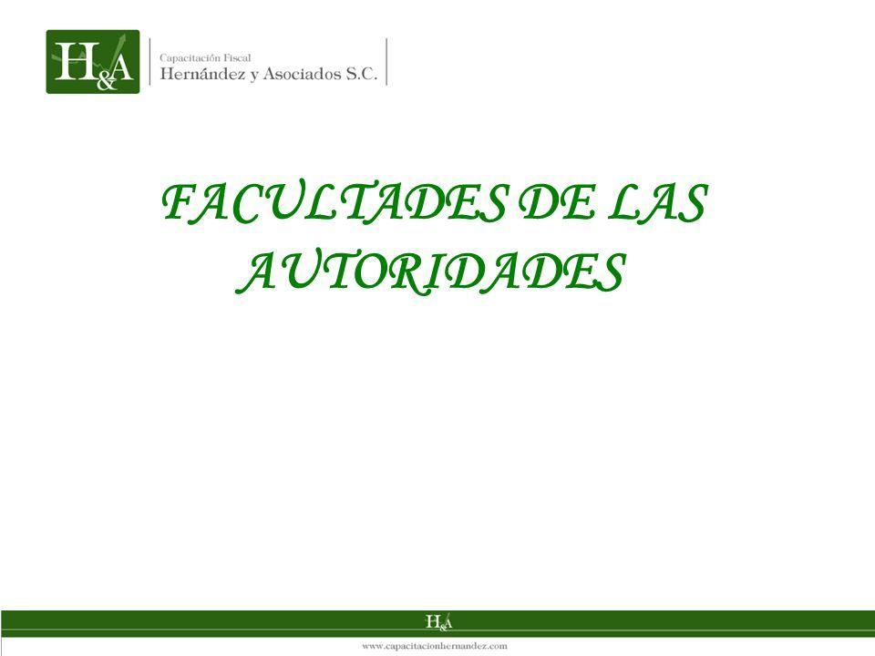FACULTADES DE LAS AUTORIDADES