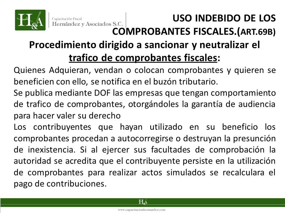 USO INDEBIDO DE LOS COMPROBANTES FISCALES.(ART.69B)