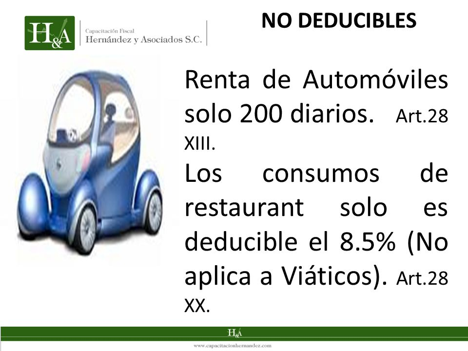 Renta de Automóviles solo 200 diarios. Art.28 XIII.