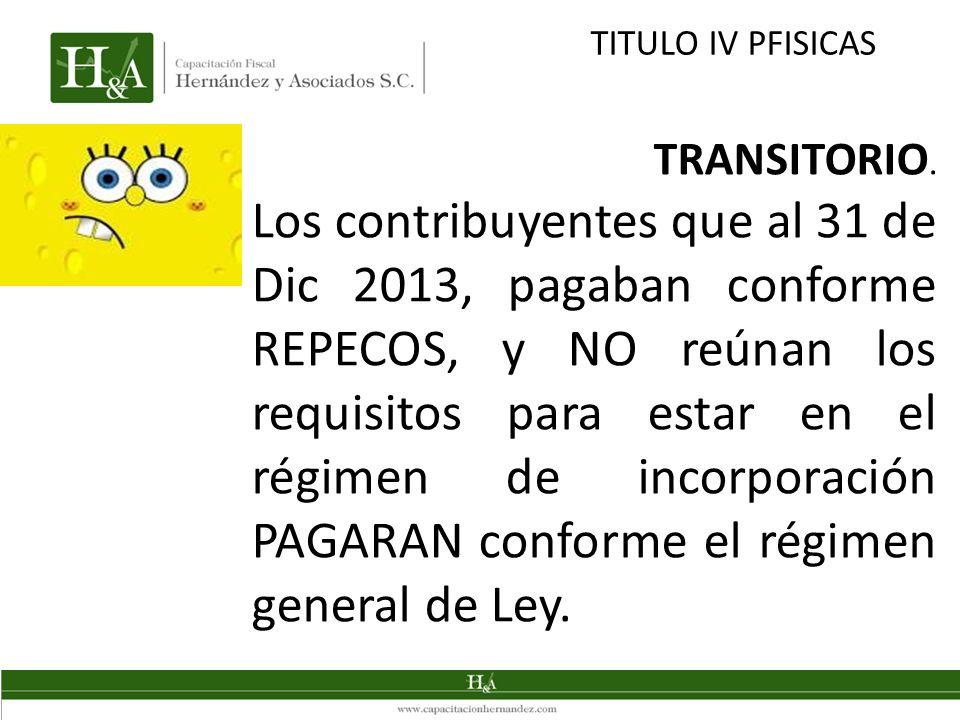TITULO IV PFISICAS TRANSITORIO.
