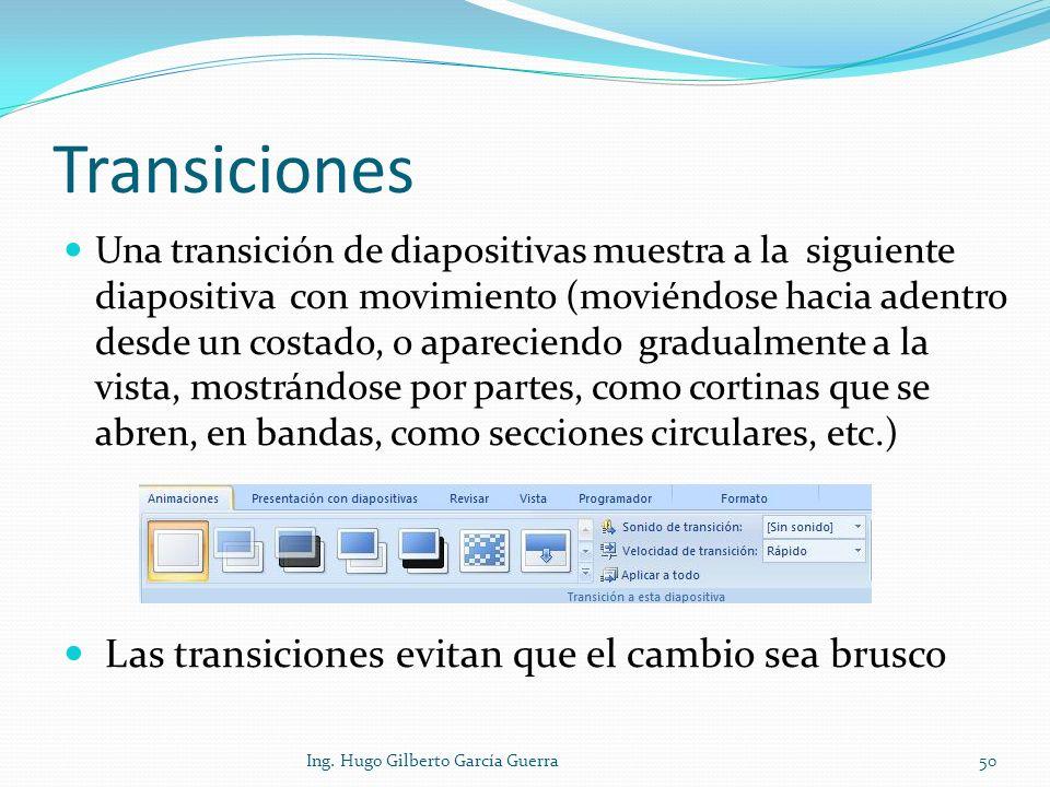 Transiciones Las transiciones evitan que el cambio sea brusco