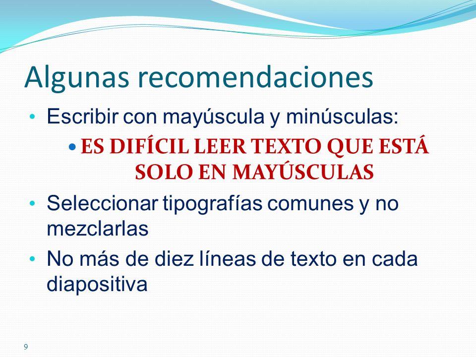 Algunas recomendaciones