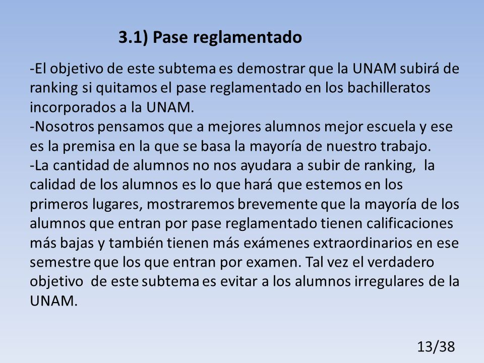 3.1) Pase reglamentado