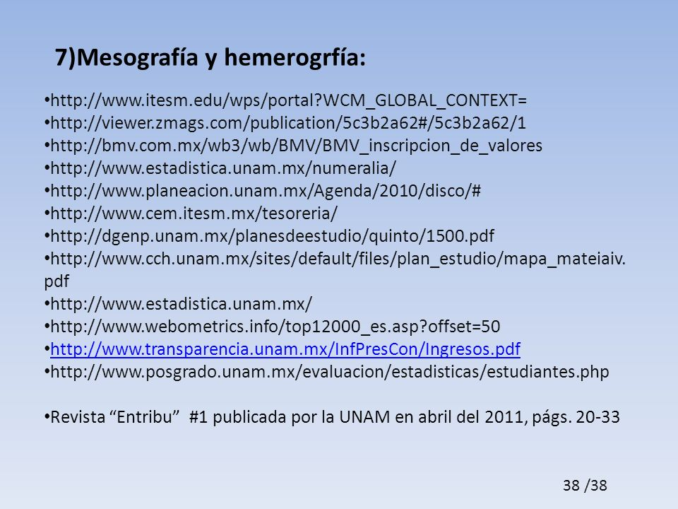 7)Mesografía y hemerogrfía: